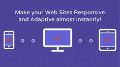 Restive - Make your Web Sites Responsive and Adaptive almost Instantly!