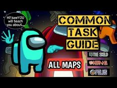 Among Us Tips Common Task Part 1 Learn The Basics Youtube Task Gaming Tips Learning