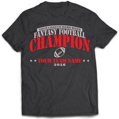 7e790820b Black Customized and Personalized Fantasy Football Champion T-shirt for  your League winner