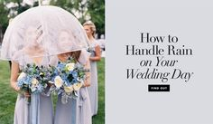 How to Handle a Rainy Wedding   Article: How to Deal with Wedding-Day Rain Effectively   Photography: Tec Petaja   Read More:  http://www.insideweddings.com/news/planning-design/how-to-deal-with-wedding-day-rain-effectively/3330/