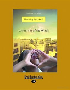 Chronicler of the Winds - Henning Mankell - Google Books