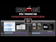 Creating Professional End Credits In iMovie 11, Excellent Tutorial from MacMost now