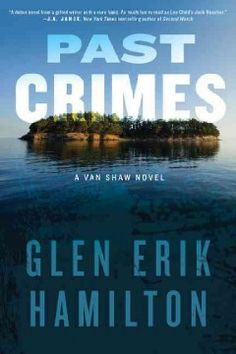 Past Crimes: A Van Shaw Novel - 5 Stars from Lesa at Central