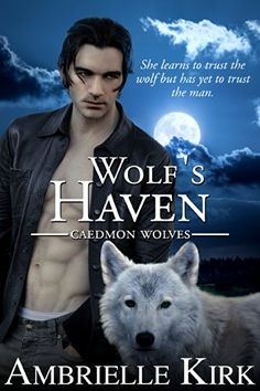 Free at posting Wolf's Haven (Caedmon Wolves Book 1) by Ambrielle Kirk http://www.amazon.com/dp/B009LVWN40/ref=cm_sw_r_pi_dp_HXdAwb0HVVAQS