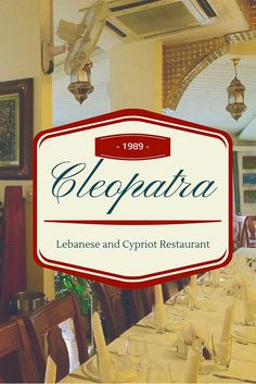 Cleopatra Lebanese and Cypriot Restaurant in Limassol, Cyprus. Cleopatra is a family business that first opened its doors in 1989. More than a quarter of a century later, it is clearly a staple of the neighborhood.