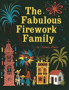 The Fabulous Firework Family. James Flora, 1955.