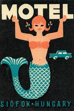 Vintage luggage label from Hungary featuring mermaid Vintage Luggage, Vintage Travel Posters, Illustrations, Graphic Illustration, Illustration Mignonne, Vintage Magazine, Vintage Hotels, Matchbox Art, Retro Poster