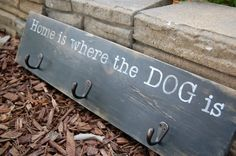 Home is where the DOG is - Handpainted Wood Sign Leash Holder - ORB hooks on Etsy, $29.99