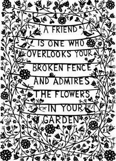 Friend quote via Living Life at www.Facebook.com/LivingLife2TheFull