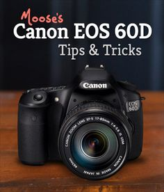 Canon 60D Tips & Tricks. This is the camera I want for Christmas.