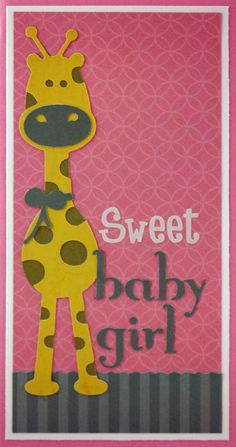 Fabulous Cricut Baby Girl Card Idea