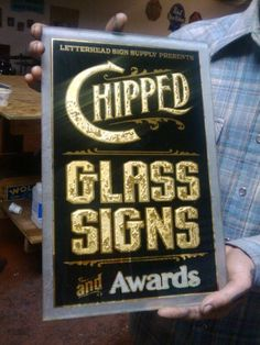 Golden West Sign Arts - sample glue chipped and gilded glass sign