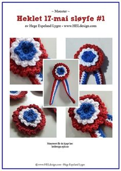 DIY 17. mai-sløyfe 17. Mai, Crochet Flowers, Fourth Of July, Norway, Needlework, Red And White, Crochet Necklace, Crochet Patterns, Crochet Hats