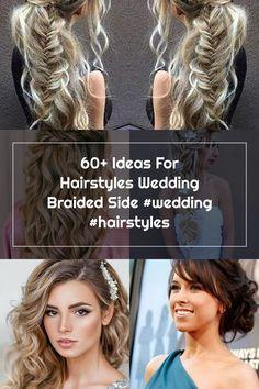 60+ Ideas For Hairstyles Wedding Braided Side #wedding #hairstyles Wedding Hair Side, Wedding Hairstyles, Braids, Hair Styles, Ideas, Bang Braids, Hair Plait Styles, Cornrows, Braid Hairstyles