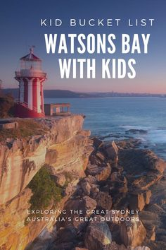 Sydney Lighthouses: Hornby Lighthouse at Watsons Bay with Kids - The Kid Bucket List