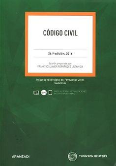 Código civil / concordancias y notas a cargo de Francisco Javier Fernández Urzainqui. - 26ª ed. - 2016