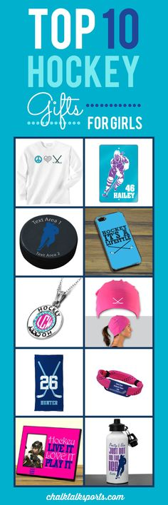 Top 10 Hockey Gift ideas for girls! Perfect gift ideas for holidays, special occasions, and end of season gifts! These products are made-to-order and can be personalized with your team and hockey player's info! Only from ChalkTalkSPORTS.com!