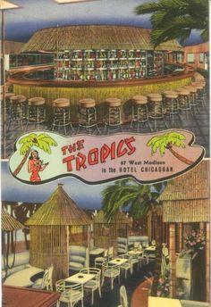 The Tropics, Chicago, IL (restaurant) -- Tiki Central
