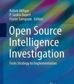 Open Source Intelligence Investigation: From Strategy To Implementation PDF