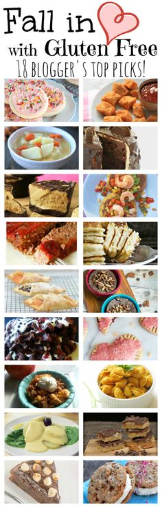 Fall in Love with Gluten Free! 18 of THE BEST gluten free recipes from top gluten free bloggers.