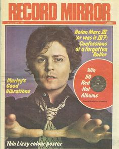 June 26th 1976 Record Mirror Cover Magazine Front Cover, Magazine Covers, 1970s Music, Marc Bolan, Thin Lizzy, Music Magazines, The Godfather, Glam Rock, Great Memories