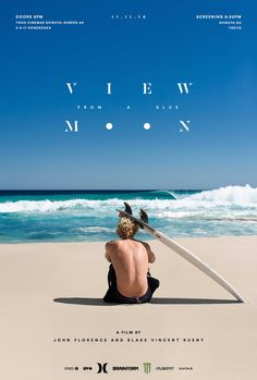VIDEO Hell yeah, what a movie! John John Florence, the surfer dude, and stunning pictures So much love for the ocean and the simple life! John John Florence, Surf Movies, Hd Movies, Movies Online, Poster Art, Design Poster, Graphic Design, Blue Moon Movie, Comic Art