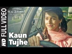 KAUN TUJHE Full  Video | M.S. DHONI -THE UNTOLD STORY |Amaal Mallik Palak|Sushant Singh Disha Patani - YouTube