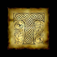 """""""Celtic Letter T"""" by Kristen Fox: An original, hand-drawn letter T from the full alphabet done in Celticstyle, with intricate knotwork, spirals, and leaves, on a faux parchment background on a black field. A wonderful monogram prin..."""