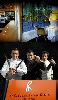 # 2 Restaurant in the World (2011, 2012) - El Celler de Can Roca in Girona, Catalonia, Spain. Founded in 1986 by the three Roca brothers serve traditional meals. The oldest brother, Joan Roca is the head chef; Josep Roca, the middle brother, is the sommelier, and the youngest brother, Jordi Roca, is in charge of desserts.
