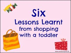Six lessons learnt from shopping with a toddler | Sand In My Toes