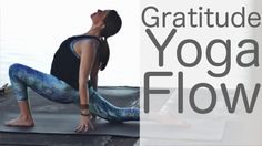 Yoga for Gratitude with Lesley Fightmaster