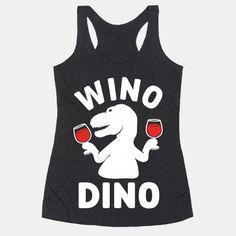 Wino Dino #wino #wine #dino #dinosaur #winehumor