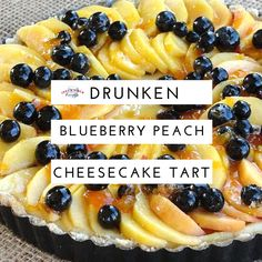 """""""Blueberries, Peaches, Cheesecake on a Nut Crust, and Bourbon... What could go wrong with that combination"""""""