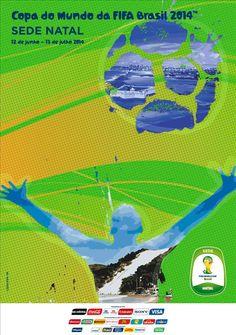 Os cartazes das 12 cidades sede da Copa do Mundo de 2014 - Natal