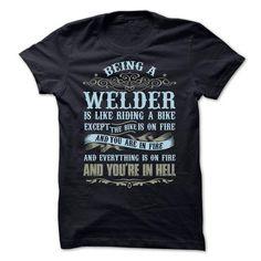 Cool WELDER T shirts