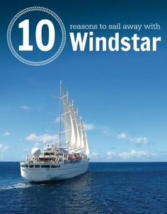 10 reasons to sail with Windstar Cruises Travel Deals, Travel And Leisure, Travel Usa, Honeymoon Planning, Trip Planning, Wedding Planning, Small Ship Cruises, Luxury Travel, Luxury Cruises