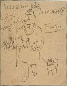 """Picasso  to  his rotund friend and poet Guillaume Apollinaire. The message reads, bluntly, """"I don't see you anymore. Are you dead?"""""""
