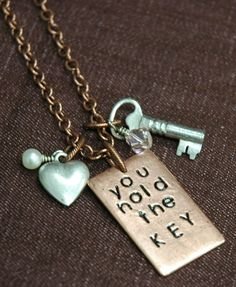 Custom Stamping Necklace ~ You hold the key