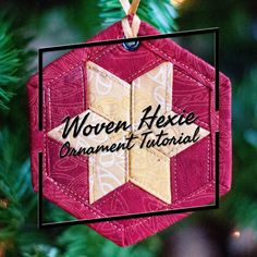 The Ornament Along keeps on trucking with this week's Woven Hexie Ornament. I originally had the idea to make woven hexie ornament when I had leftover weave from my Oh How Sweet Zipped Case a…