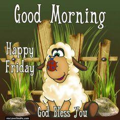 God Bless You Good Morning Friday