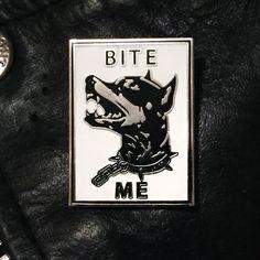 Image of BITE ME dog pin