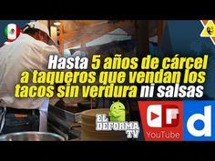 51 Hasta 5 años de cárcel a taqueros que vendan los tacos sin verdura ni...