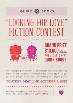 "Quirk Books' ""Looking For Love"" Fiction Contest"