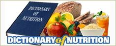 Understanding what your eating is important. Here is a dictionary of nutritional terms to get you started on your nutritional journey. #nutritionaldefinitons