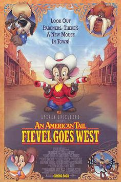 AN AMERICAN TAIL, FIEVEL GOES WEST