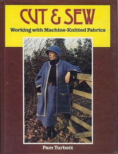 """Link to a book review of """"Cut & Sew, Working with Machine-Knitted Fabrics"""" by Pam Turbett. The review is in German and English, by kind permission from Kerstin of the Strickforum blog."""