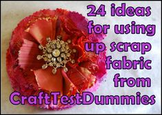 24 Ideas to Use Up Fabric Scraps | Craft Test Dummies