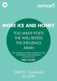 Join the Hot Vox party with More Ice and Honey, Too Many Poets, The Well Rested and Arian tonight at Spitalfields
