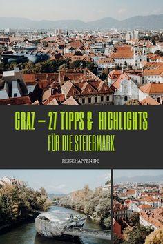 Graz – 27 Tipps & (kulinarische) Highlights für die Steiermark #EuroCultureTrip #visitGraz