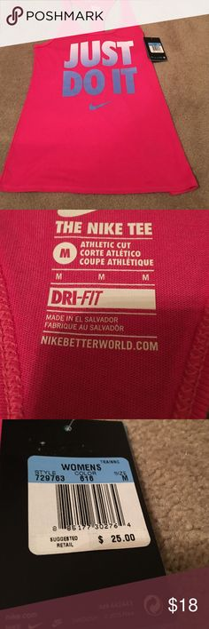 NWT Nike Racer Back Shirt NWT Nike Racer Back T-Shirt in bright pink with Just Do It in shades of gray. Athletic fit, dri-fit.  65% cotton and 35 % polyester  Size Medium.  $18.00 Nike Tops Tank Tops